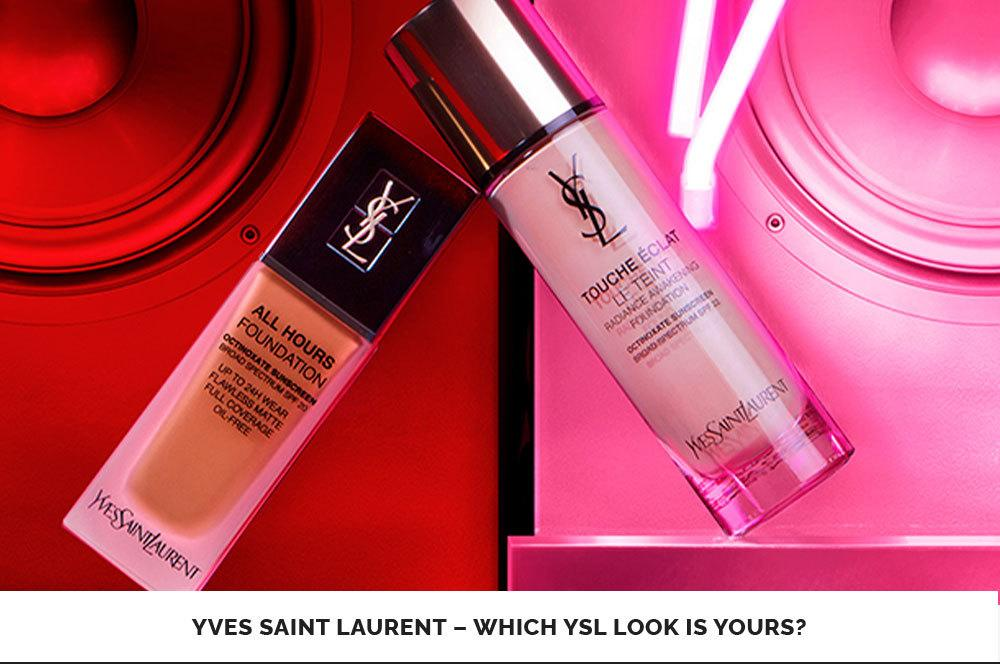 YSL - Which YSL look is yours?